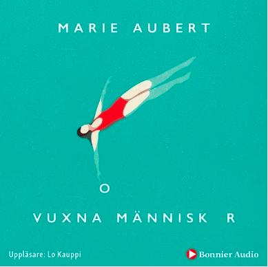 Omslag på boken Vuxna Människor av Marie Aubert