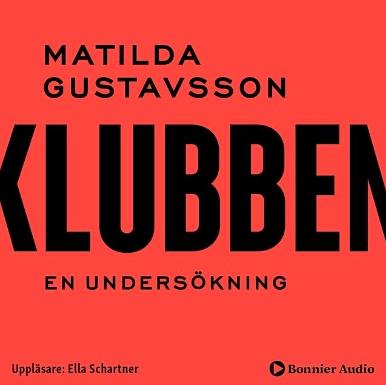 Omslag på boken Klubben - en undersökning av Matilda Gustavsson